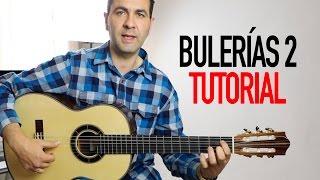 CÓMO TOCAR BULERIAS MUY FÁCIL EN GUITARRA FLAMENCA 2(Jerónimo de Carmen TUTORIAL)