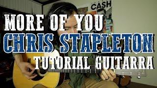 More Of You Chris Stapleton Tutorial Guitarra