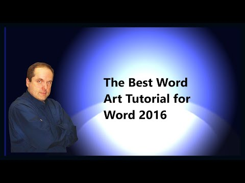 The Best Word Art Tutorial for Word 2016