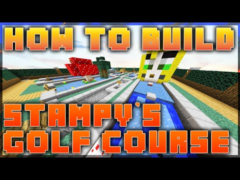 How to build Stampy's Golf Course! - Minecraft tutorial (1/3)