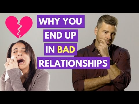 Why You Might Always End Up in Unhealthy Relationships | Adam LoDolce