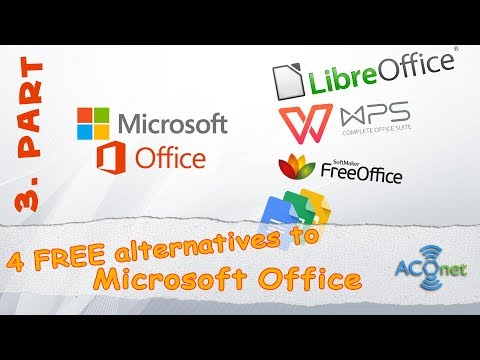 MICROSOFT OFFICE: 4 free alternatives   3. last part