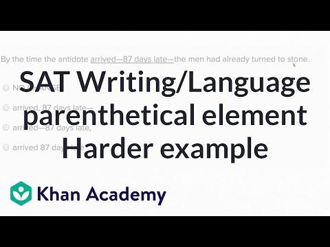 Writing: Parentheticals — harderexample | Writing & Language | SAT | Khan Academy