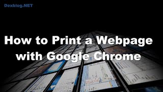 How to Print a Webpage with Google Chrome