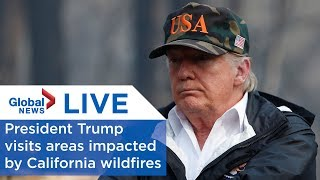 LIVE: President Trump surveys areas impacted by California wildfires