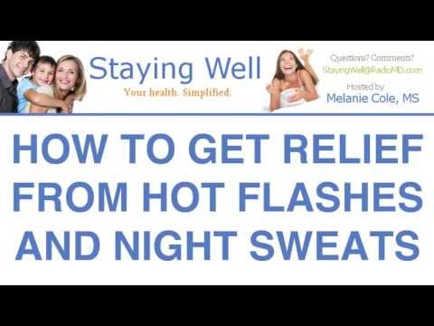 How to Get Relief From Hot Flashes and Night Sweats