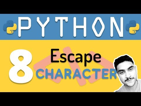 Python tutorial 8: Escape Character for Strings in Python by Manish Sharma