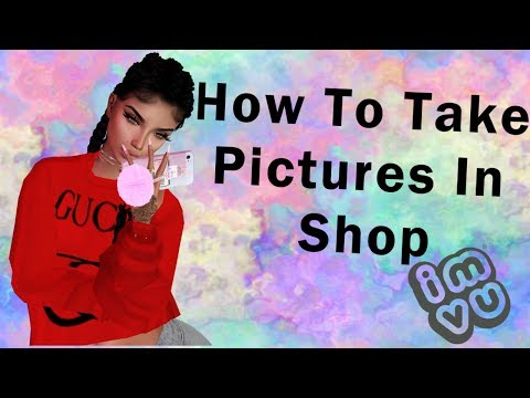 IMVU | How To Take Pictures In Shop