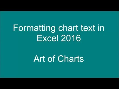 Formatting Axis Labels and other Chart Text in Excel 2016