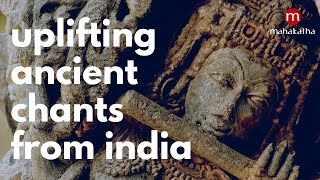 Ancient Chants from India for Meditation ❯ Mantra for Yoga ❯ Mantra for Anti-Stress ❯ 3 hrs