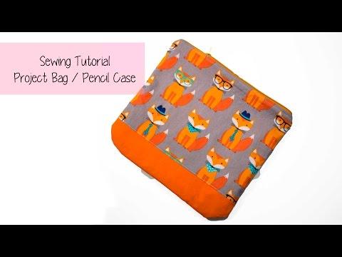✂✂ DIY ✂✂  Project Bag / Pencil Case - sewing tutorial