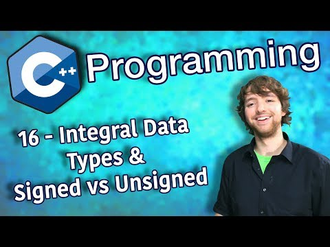 C++ Programming Tutorial 16 - Integral Data Types and Signed vs Unsigned
