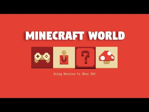 Download a Minecraft World using Horizon to Xbox 360