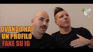 Download QUANDO HAI UN PROFILO FAKE SU INSTAGRAM Ft. Il Pancio Video