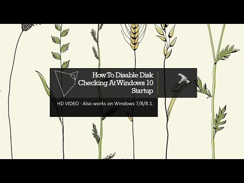 How To Disable Disk Checking At Windows 10 Startup