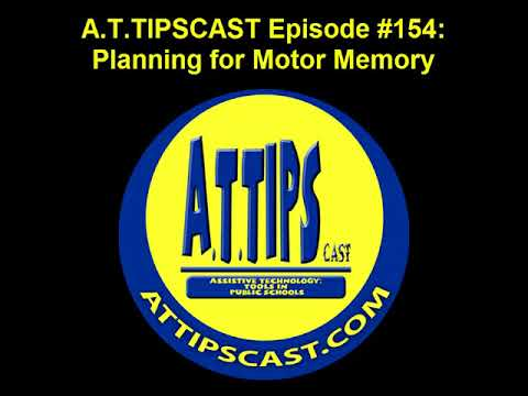 A.T.TIPSCAST Episode #154: Planning for Motor Memory