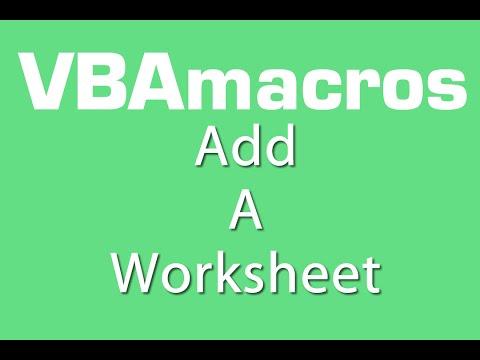 Add A Worksheet - VBA Macros - Tutorial - MS Excel 2007, 2010, 2013