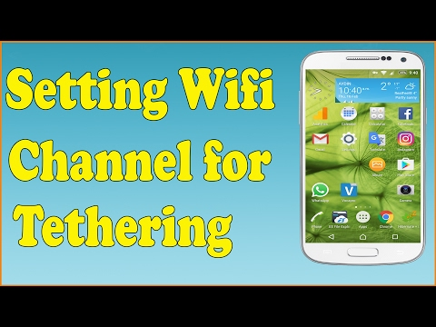 Setting Wifi Channel for Tethering Android - Setting Wifi Channel to Tethering for Beginners
