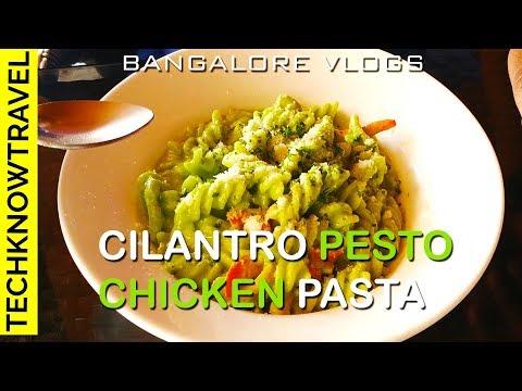 Bangalore Food Vlog | Cilantro Pesto Chicken Pasta from 20 Feet High