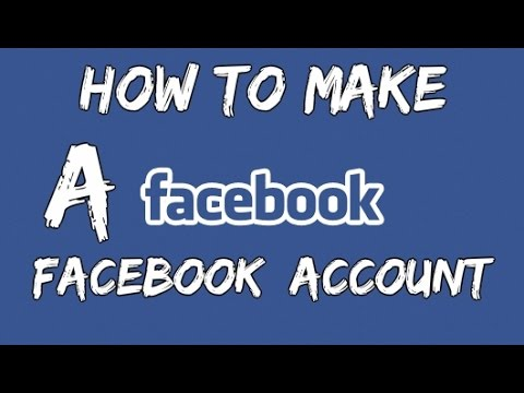 how to make a Facebook account 2014