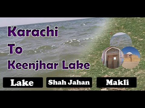 Karachi to Keenjhar Lake