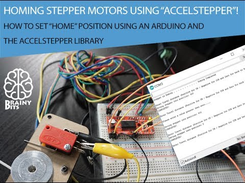 Arduino - Homing Stepper Motors using the AccelStepper Library - Tutorial