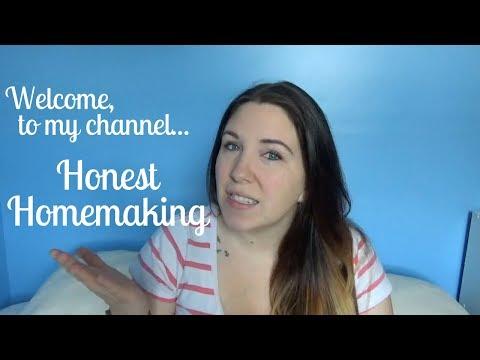 CHANNEL TRAILER   Honest Homemaking - Learn to love homemaking, honestly!