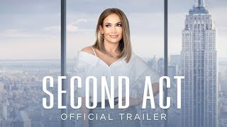 Second Act | Official Trailer [HD] | Own It Now On Digital HD, Blu-Ray & DVD 3/26