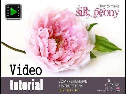How no make silk flowers - Silk peony video tutorial