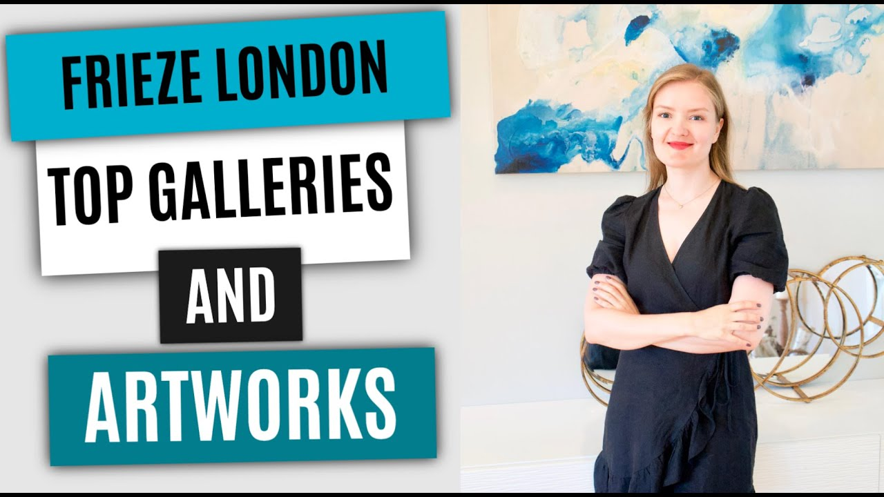 Top Artworks and Galleries at Frieze London Art Fair 2020