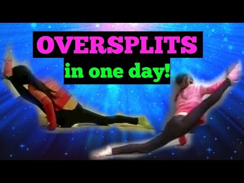 How to get OVERSPLITS in ONE DAY!