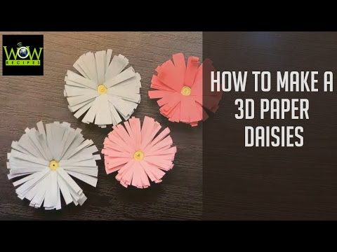 How to Make a 3D Paper Daisies | Easy Paper Flower Tutorial for Decoration | WOW LifeStyle