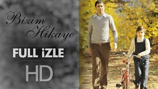 Bizim Hikaye - Sinema Filmi - 2015