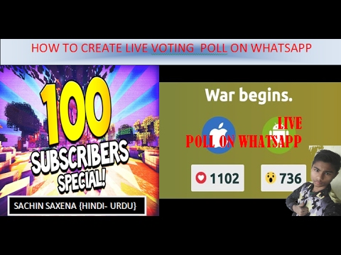 How to create live voting poll on whatsapp app or  group  [hindi-urdu] sachin saxena 2017-2018 best