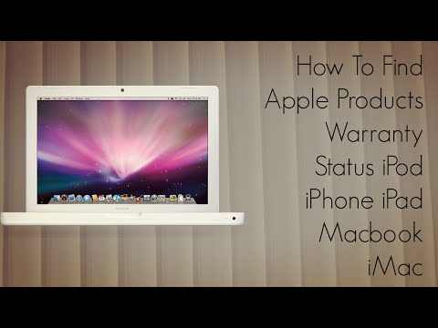 How To Find Apple Products Warranty Status - iPod iPhone iPad Macbook iMac