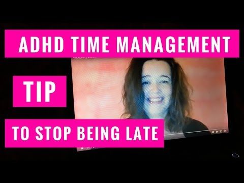 How to Stop Being Late : ADHD Time Management Tip and Contest