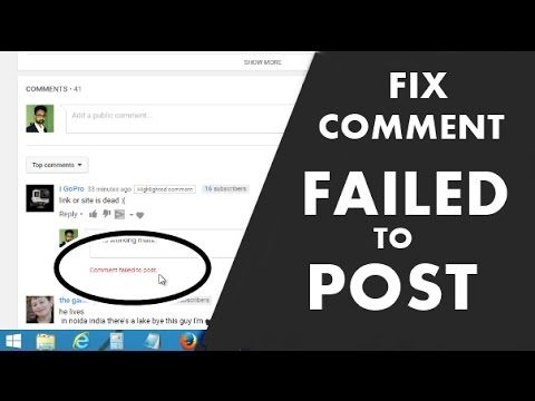 Comment Failed to Post Error on YouTube Fix