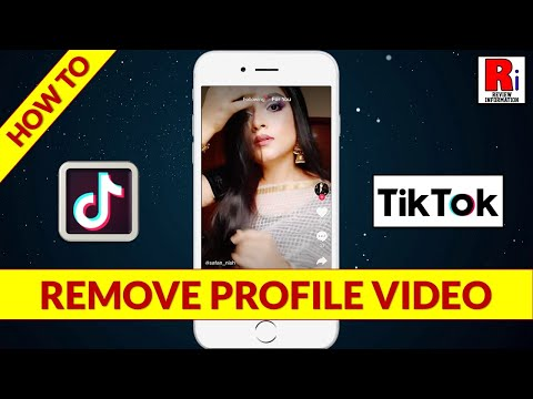REMOVE PROFILE VIDEO FROM YOUR TIK TOK ACCOUNT