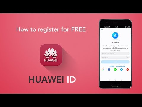 Huawei ID - How to Register