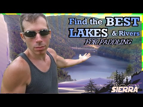 How to Find the BEST LAKES & Rivers FOR PADDLING