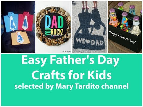 Easy Father's Day Crafts for Kids - 50 Best Ideas of Fathers Day Gifts