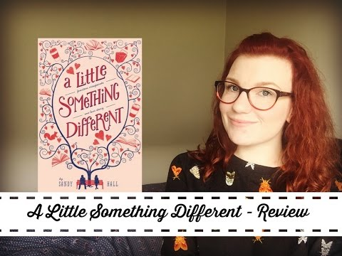 A Little Something Different by Sandy Hall - REVIEW