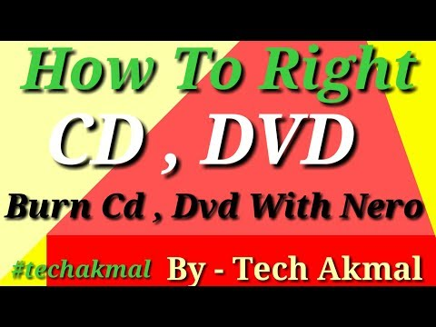 Nero | How To Burn CDs And DVDs | Nero Burning Software | Hindi | DVD, CD Kaise Write Karte Hai