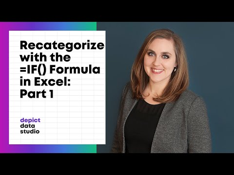 How to Recategorize Variables in Excel with the If Formula