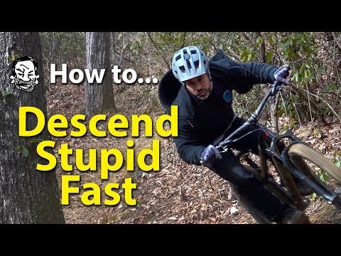 How to Descend Stupid Fast on your MTB - featuring Skills with Phil