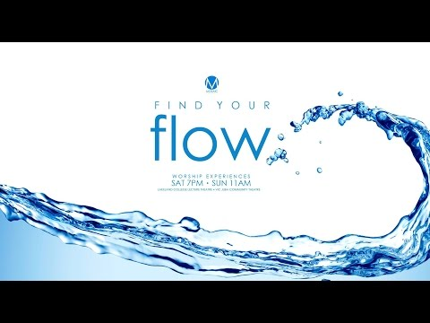 Find Your Flow - One Life At A Time