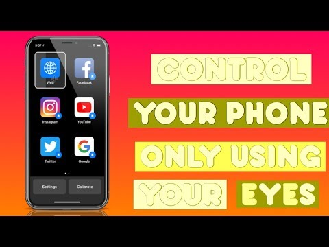 CONTROL YOUR PHONE ONLY USING YOUR EYES / HANDS FREE!