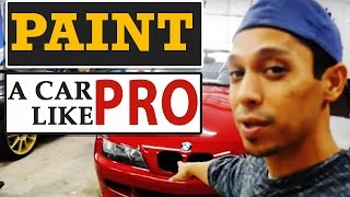 How To Paint Any Car Like a PRO, Even if You