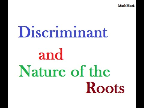 Discriminant and Nature of Roots