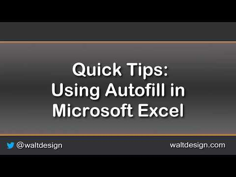 Quick Tips: Using Autofill in Microsoft Excel